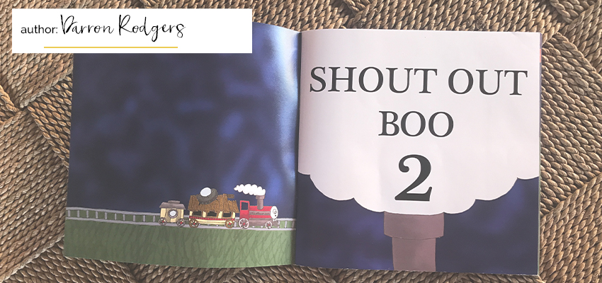 Shout Out Boo 2 Author Darron Rodgers Book Review for Happy Nest