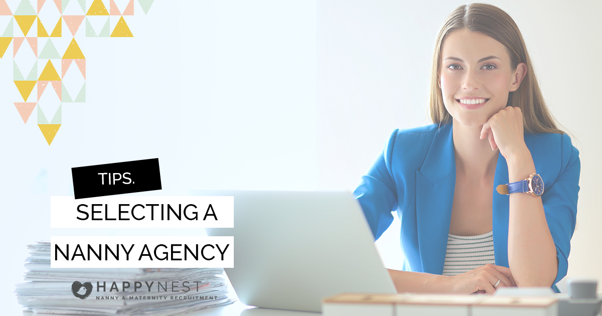 Anna Wilk shares advice on how to choose the right nanny agency to work with as a maternity nurse, Happy Nest Nanny Agency
